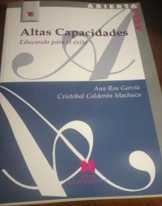 """Nuevo libro de Ana Roa, """"Altas capacidades. Educando para el éxito""""."""
