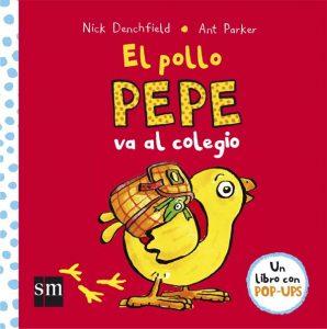El pollo Pepe va al colegio.